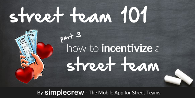 Street team 101, part 3. How to incentivize a street team. A visual for the blog post